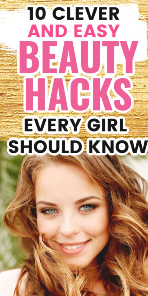 We've all had those days when our makeup isn't right or our air is out of place. Thankfully, there are a lot of beauty hacks you can try that'll help you save time and money. A single hack can make a BIG difference with helping you look your best. So without further ado, here are clever and easy beauty hacks every girl should know. Click to read more beauty tips, how to look pretty hacks, advice for your 20s, millennial lifestyle, lifestyle tips, beauty hacks for teens #beautyhacks #beautytips