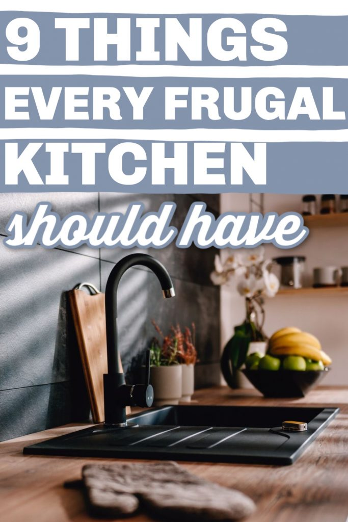 In all honesty, you do not have to be in the best kitchen. You just have to think harder on the things that you are planning to buy. We are here with a list of things that will help you create the best kitchen you can afford. Here are things every frugal kitchen should have! Click to read more money saving tips, lifestyle tips, lifestyle advice for women, frugal living, millennial lifestyle, frugal kitchen hacks, kitchen must haves list #frugalliving #kitchen